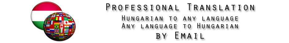 Professional Hungarian Translation By Email